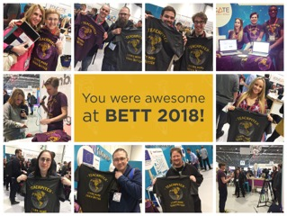 You were awesome at BETT 2018!