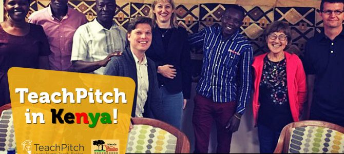 TeachPitch in Kenya!